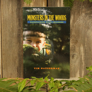 Monsters in the Woods, Backpacking with Children